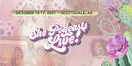 She Podcasts LIVE 2021 tickets