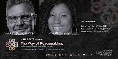 THE WAY OF PEACEMAKING: Make peace. Reach past differences. tickets