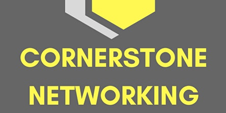 Cornerstone Networking Meeting (Zoom) 3-6-21 tickets