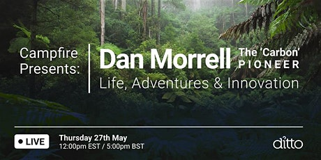 Campfire Presents: Dan Morrell - Life, Adventures & Innovation biglietti
