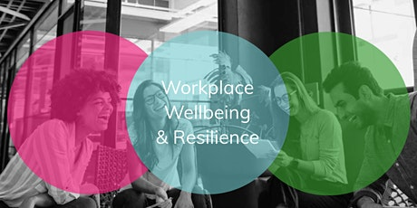 A New Way©  Workplace Resilience & Wellbeing Leadership Session tickets