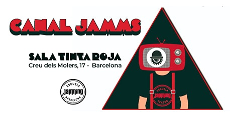 Canal Jamms Barcelona tickets