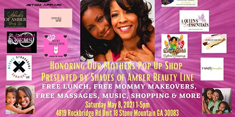 Honoring Our Mothers Pop Up Shop & Giveaway tickets