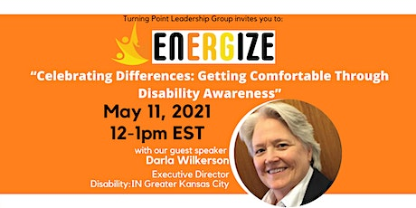 EnERGize: Getting Comfortable Through Disability Awareness tickets