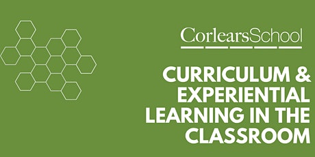 Curriculum & Experiential Learning in the Classroom tickets
