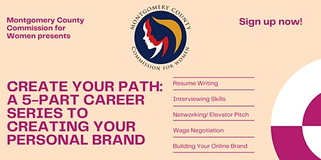 Create Your Path: A 5-Part Career Series to Creating Your Personal Brand tickets
