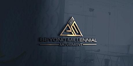 Beyond Millennial Movement Meetup tickets