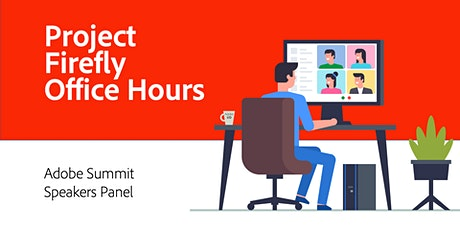 Project Firefly Office Hours: Summit Speakers Panel tickets