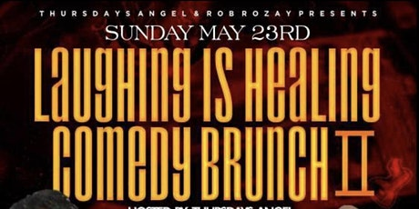 Laughing is Healing Comedy Brunch II tickets