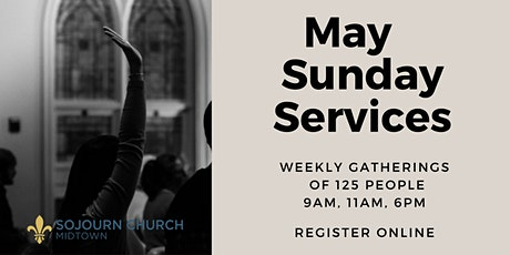 May 16 , 2021  Sunday Service Registration tickets