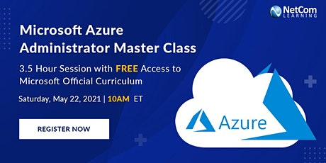 FREE EVENT - Microsoft Azure Administrator Master Class tickets