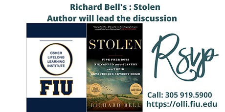 """Richard Bell's Book  """" Stolen """"   Author will lead the discussion tickets"""