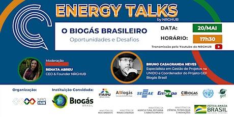 5o ENERGY TALKS | O Biogás Brasileiro: Oportunidades & Desafios bilhetes