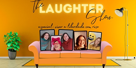 The Laughter Show: especial liberdade ingressos