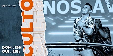 CULTO QUINTA-FEIRA 22/04 NOITE 20H ingressos