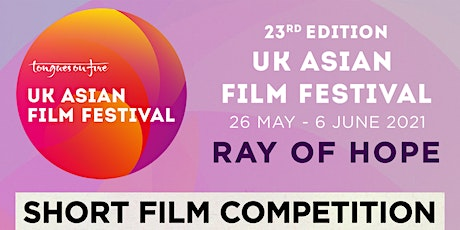 Short Film Competition Screening - UKAFF 2021 tickets