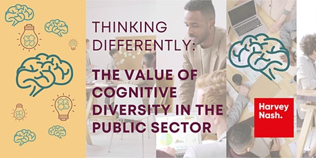 Thinking Differently: The Value of Cognitive Diversity in the Public Sector tickets