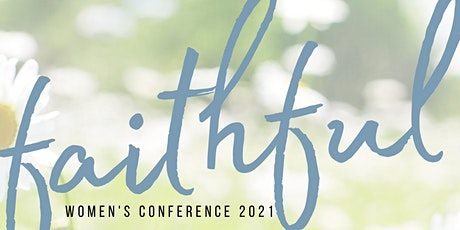 Faithful Women's Conference 2021 tickets