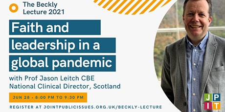 Faith and leadership in a global pandemic: Beckly Lecture 2021 tickets