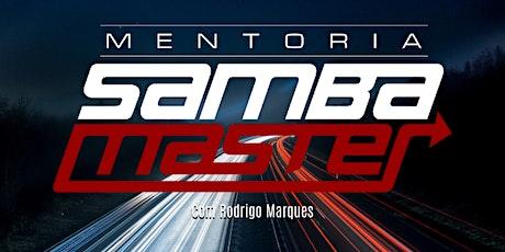 MENTORIA SAMBA MASTER 2.0 ingressos