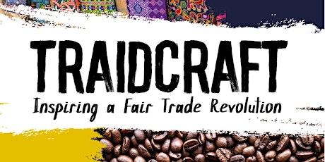 Traidcraft: Inspiring a Fair Trade Revolution tickets