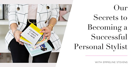 Our Secrets to Becoming a Successful Personal Stylist tickets
