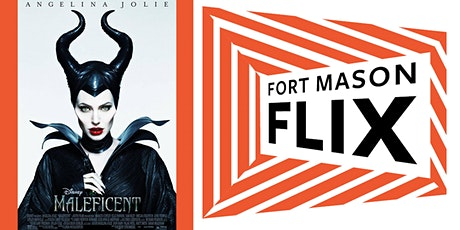 FORT MASON FLIX: Maleficent tickets