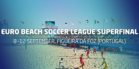 Euro Beach Soccer League Superfinal bilhetes