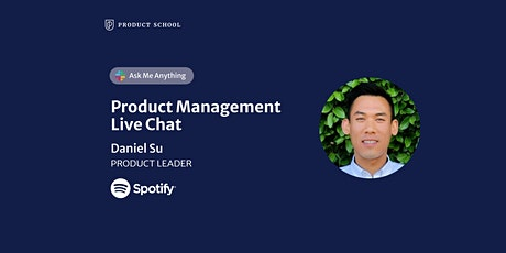 Live Chat with Spotify Product Leader tickets