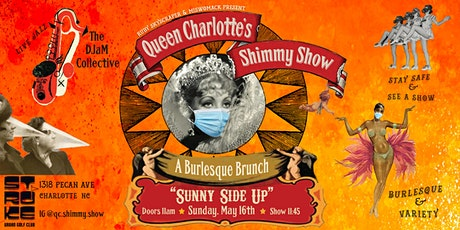 Sunny Side Up: A Burlesque Brunch tickets