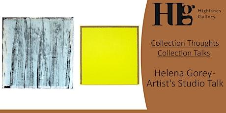 Helena Gorey - Artist's Studio Talk tickets