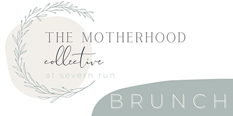 The Motherhood Collective Brunch tickets