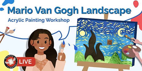 Acrylic Painting Workshop  for Kids - (Mario Van Gogh Landscape) tickets