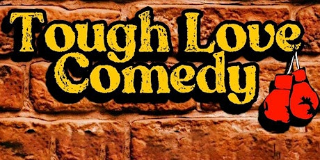 Tough Love Comedy at Eastville Comedy Club - NYC Best Comedy Shows tickets