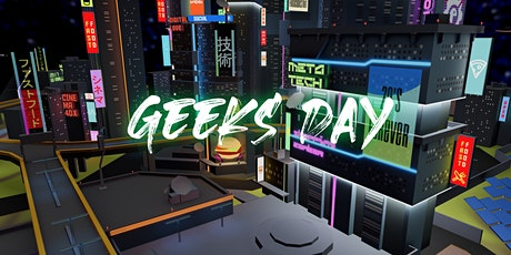 Geeks Day: Cyber Edition entradas