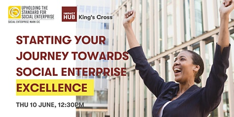 Starting your journey towards social enterprise excellence tickets