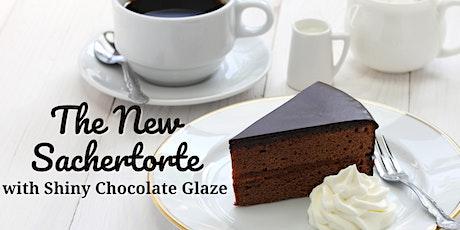 The New Sachertorte with Shiny Chocolate Glaze Baking Demonstration tickets
