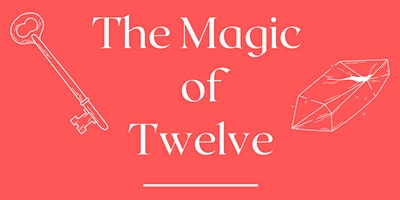 The Magic of 12 – Me, Myself and Arts – Luton