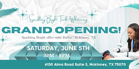 Sparkling Bright Teeth Whitening Grand Opening-Dallas, TX! tickets