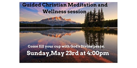 Guided Christian Meditation and Wellness Session tickets