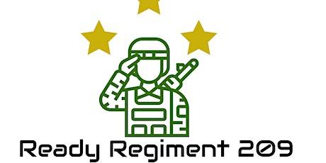 Ready Regiment 209 tickets