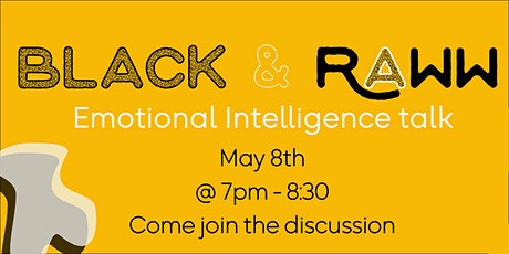 Black and Raww Talk: Emotional Intelligence Tickets