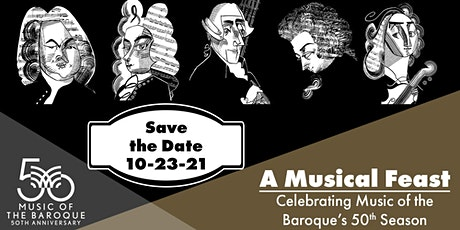 A Musical Feast, Celebrating Music of the Baroque's 50th Season tickets