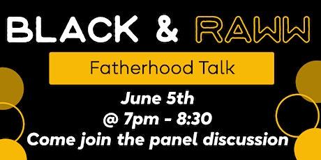 Black & Raww Talk: Fatherhood tickets