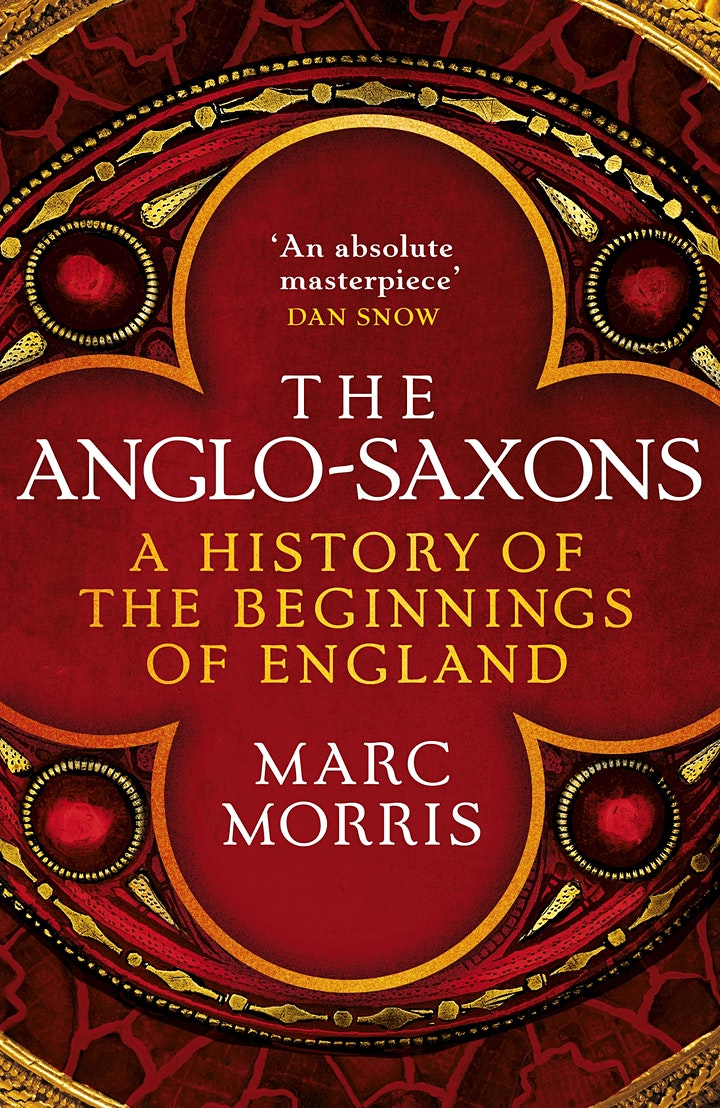 The Anglo-Saxons - A History of The Beginnings of England   Marc Morris image