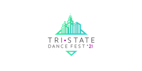 Tri-State Dance Festival 2021 tickets