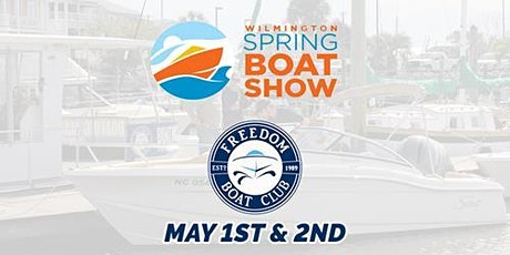 Freedom Boat Club at the Wilmington Spring Boat Show! tickets