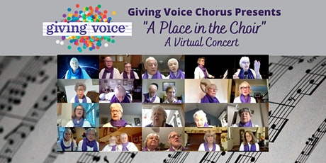 "Giving Voice Chorus Presents ""A Place in the Choir"" A Virtual Concert tickets"