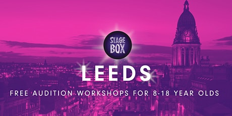 Free Stagebox Leeds Audition tickets