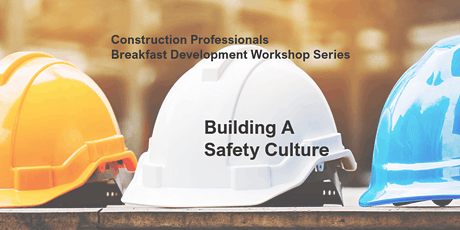 Building A Safety Culture tickets